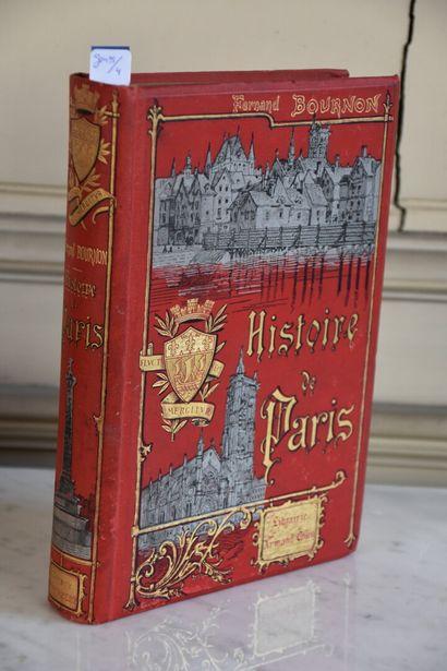 Fernand BOURNON, Histoire de Paris, 1888...
