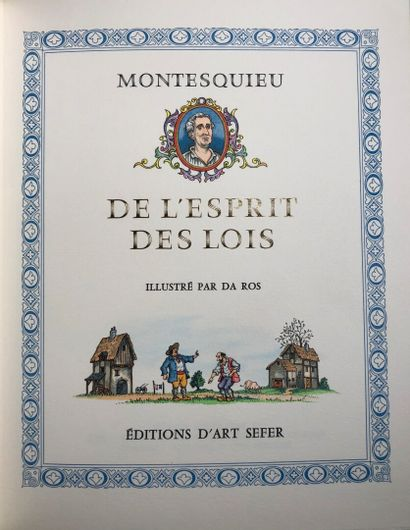 MONTESQUIEU. De l'esprit des lois.Ill. par Da Ros. Sefer, 1989. 4 vol. in-4.ex.num....