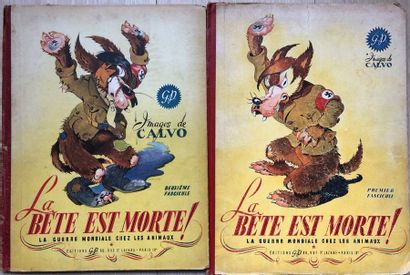 Calvo/La bête est morte. Tomes 1 & 2 de 1944...
