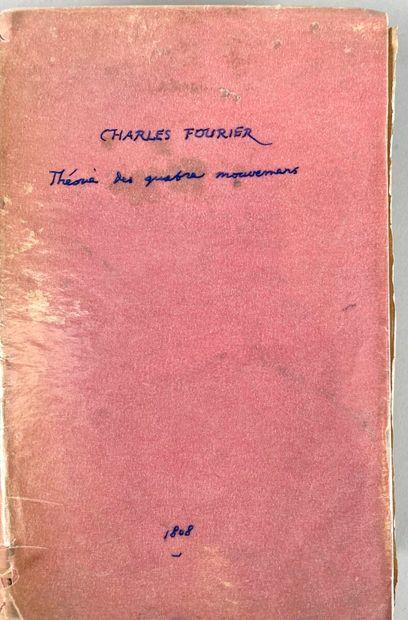 FOURIER Charles. Théorie des quatre mouvements...