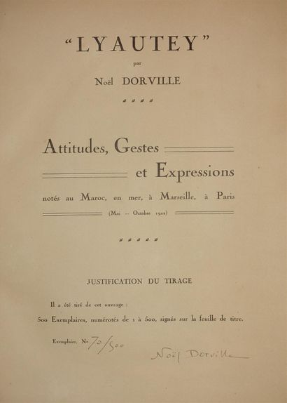 LYAUTEY par Noël DORVILLE.  Attitudes, Gestes...