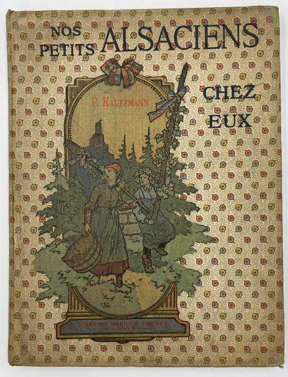HANSI - KAUFFMANN] 3 vols.  L'Alsace heureuse,...