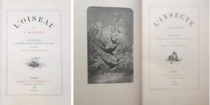Jules MICHELET. L'Oiseau. / L'Insecte. Paris, Hachette, 1867-1876, 2 volumes in-4...