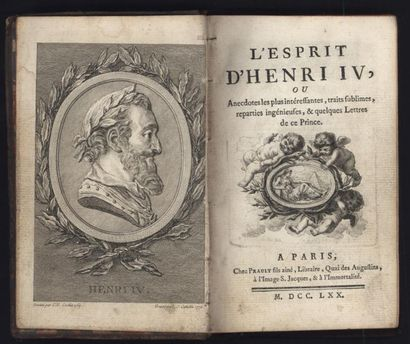 [PRAULT] L'Esprit d'Henri IV. Paris, 1770,...
