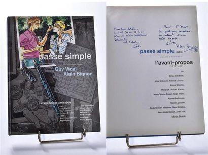 Alain BIGNON (1947-2003) et Guy VIDAL (1939-2002)...