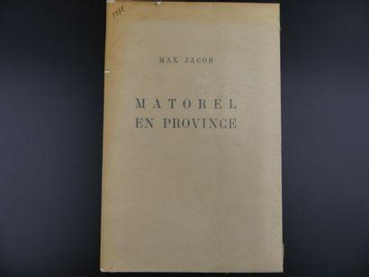 Max JACOB, Matorel en province, E.O.
