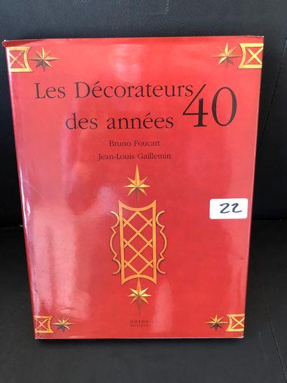 Bruno Foucart Jean-Louis GAILLEMIN, Les décorateurs...