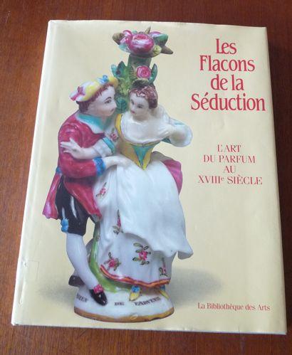 LES FLACONS DE LA SEDUCTION.  PILLYVUYT ...