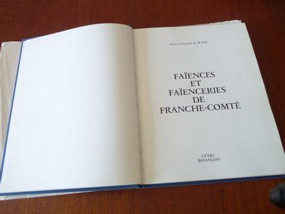 FAIENCES ET FAIENCIERS DE FRANCHE COMTE....