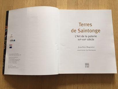POTIERS DE SAINTONGE. HUIT SIECLES D'ARTISANAT RURAL. Catalogue d'exposition au...