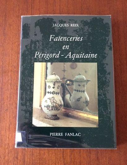 FAIENCERIES EN PERIGORD-AQUITAINE. Pierre...