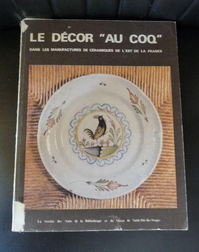 LE DECOR » AU COQ » DANS LES MANUFACTURES...