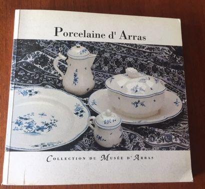 PORCELAINE D'ARRAS. Collection du Musée d'Arras....