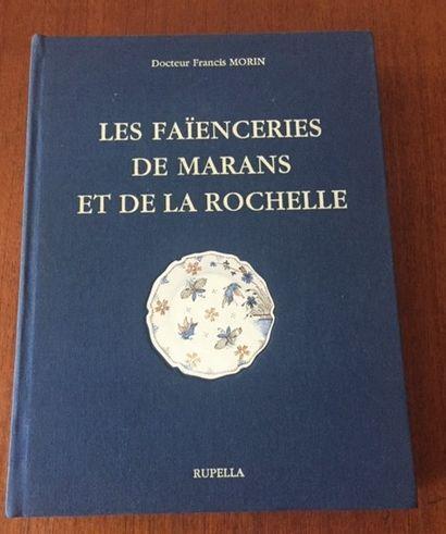 LES FAIENCERIES DE MARANS ET DE LA ROCHELLE....