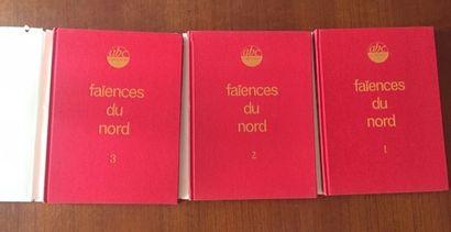 FAIENCES DU NORD. 1/2/3 VOLUMES. ABC COLLECTION - HISTOIRE ET ARCHEOLOGIE DU PAS...