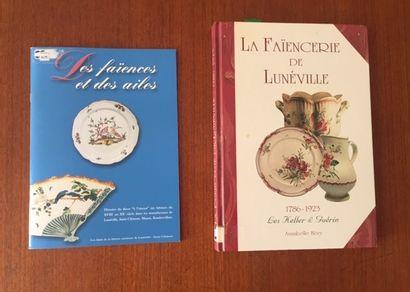 LA FAIENCERIE DE LUNEVILLE.1786/1923 Les...