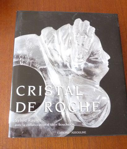 CRISTAL DE ROCHE.  Sylvie RAULET Avec la...
