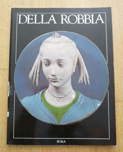 DELLA ROBBIA.  UNE FAMILLE D'ARTISTES.  Fiamma...