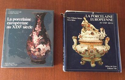 La porcelaine EUROPEENNE AU XIXe SIECLE Antoinette...