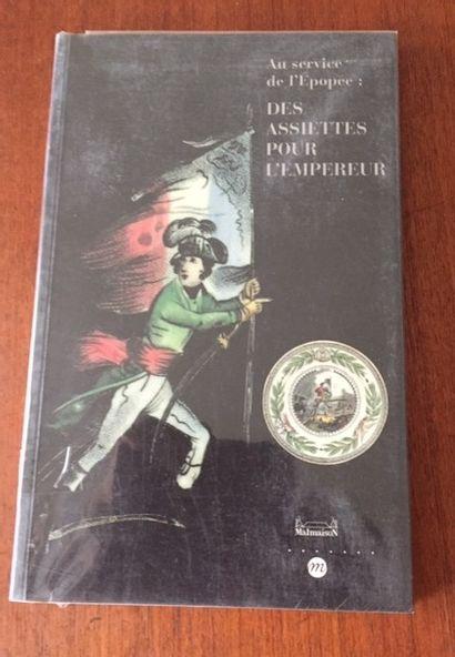 Au Service de l'Epopée : DES ASSIETTES POUR...