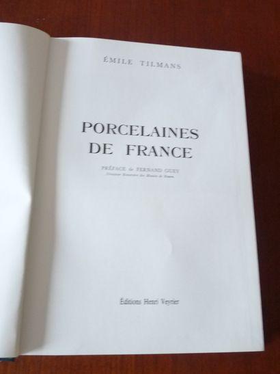 PORCELAINES DE France. Emile TILMAS. Editions...