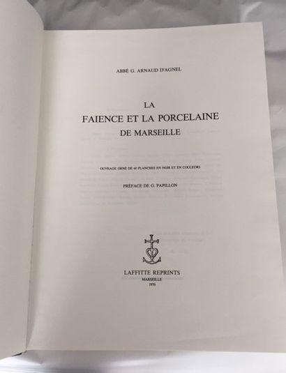 LA FAIENCE ET LA PORCELAINE DE MARSEILLE....