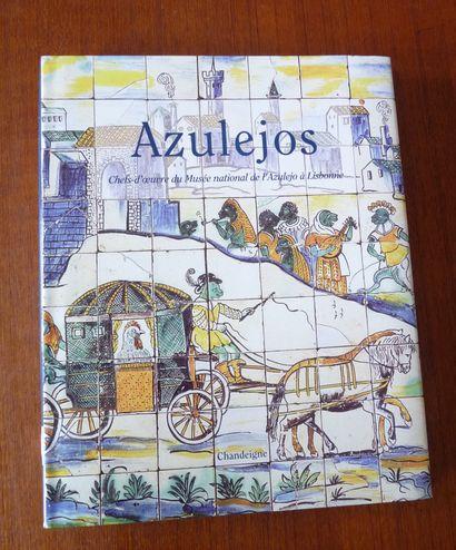 AZULEJOS. Chefs d'œuvre du Musée national...