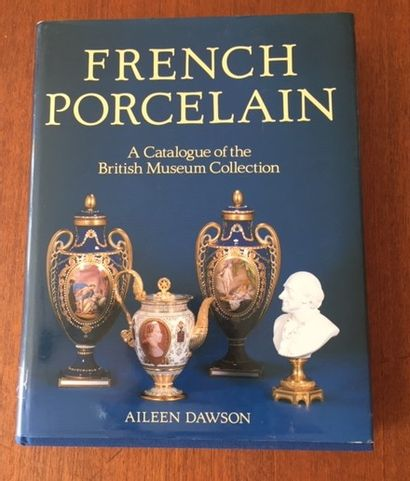 FRENCH PORCELAIN. A CATALOGUE OF THE BRITISCH...