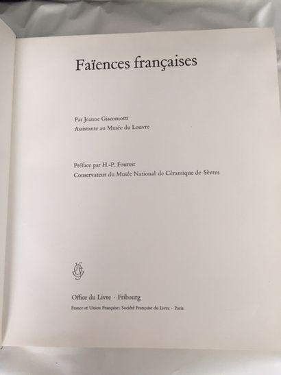 FAIENCES FRANCAISES. GIACOMOTTI. OFFICE DU LIVRE