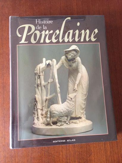 HISTOIRE DE LA PORCELAINE. Paul ATTERBURY....