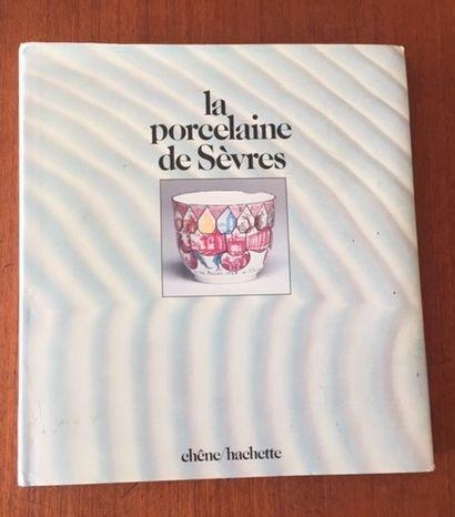 LA PORCELAINE DE SEVRES. CHENE HACHETTE.1982....