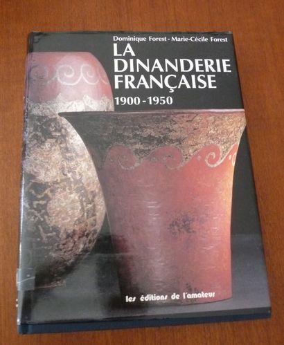 LA DINANDERIE FRANCAISE1900/1950  Forest....