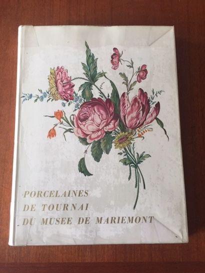 PORCELAINES DE TOURNAI. MUSEE DE MARIEMONT....