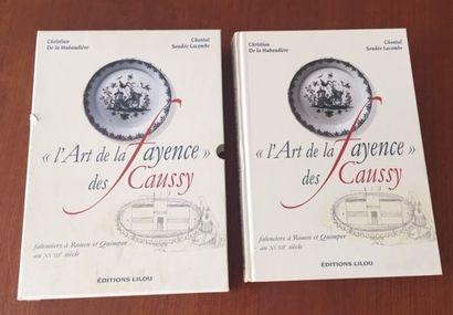 L'ART DE LA FAYENCE DES CAUSSY FAIENCIERS...