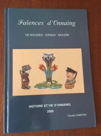 FAIENCES D'ONNAING. DE BOUSIES.GIRAUD. MOUZIN....
