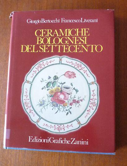 CERAMICHE BOLOGNESI DEL SETTECENTO. Girogio...