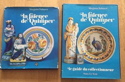 LA FAIENCE DE QUIMPER. Marjatta TABURET. EDITIONS SOUS LE VENT. 1979. LA FAIENCE...