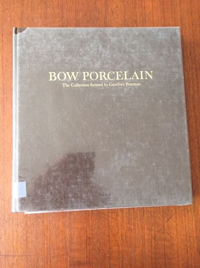 BOW PORCELAIN THE COLLECTION FORMED BY GEOFFREY...