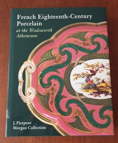 FRENCH EIGHTHEENTH CENTURY PORCELAIN AT THE...