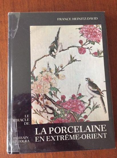 Le MIRACLE DE LA PORCELAINE EN EXTREME ORIENT....