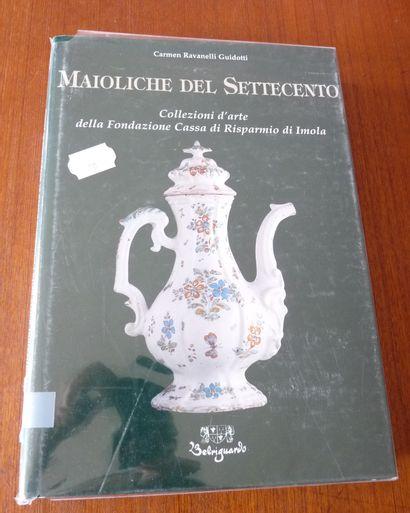 -MAIOLICHE DEL SETTECENTO. COLLEZIONI D'ARTE...