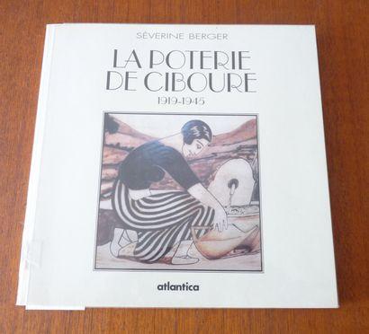 LA POTERIE DE CIBOURE.1919/1945. Séverine...