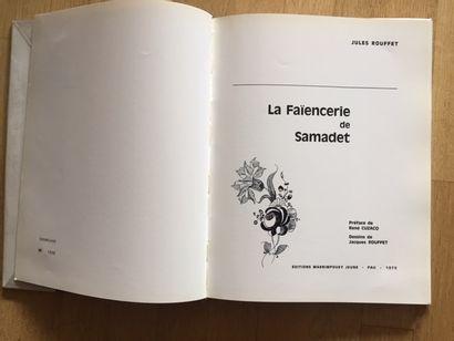 Catalogue Musée de la Faïencerie de SAMADET. 1981. LA FAIENCERIE DE SAMADET ET SES...