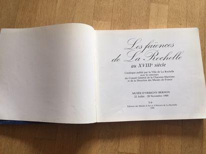 LES FAIENCES DE LA ROCHELLE AU XVIIIe SIECLE. Musée d'ORBIGNY BERNON exposition...