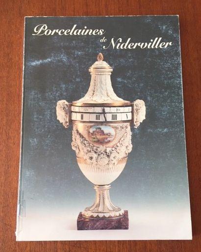 PORCELAINES DE NIDERVILLER. Catalogue exposition....