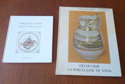-DECOUVRIR LA PORCELAINE DE NYON. EDGAR PELICHET....