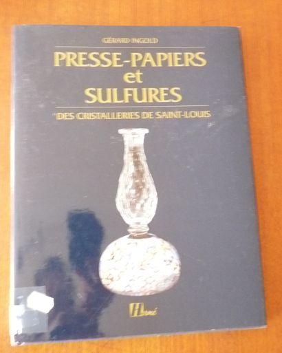 PRESSE PAPIERS ET SULFURES DES CRISTALLERIES...