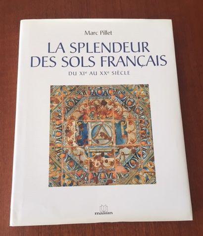 LA SPLENDEUR DES SOLS FRANÇAIS DU XIe au...