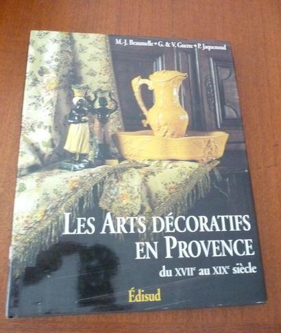 LES ARTS DECORATIFS EN PROVENCE  du XVIIe...