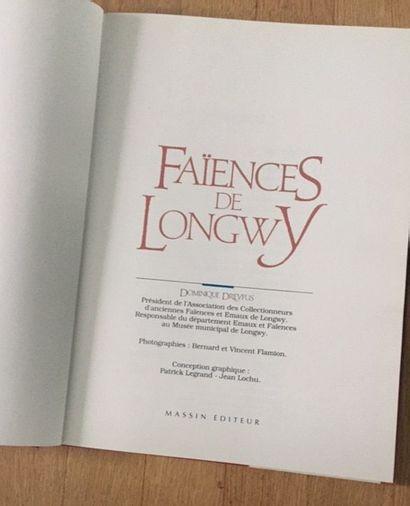 LONGWY. LES MARQUES ET LES SIGNATURES. Dominique DREYFUS. 1989. - FAIENCES DE LONGWY....